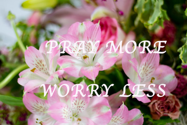 Canvas Pray more worry less